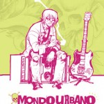 Saturday Recommendation: Mondo Urbano