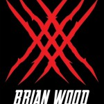 FanExpo 11: Brian Wood Comes To Marvel