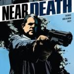 Advance Review: Near Death #1-3