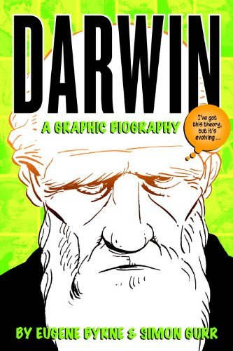 Darwin A Graphic Biography