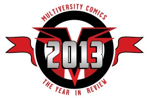 Multiversity Comics 2013 Year in Review