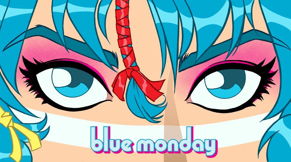 Blue Monday Promo