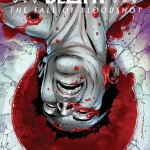 "Ray Garrison Breathes His Last in ""Book of Death: The Fall of Bloodshot"" #1 [Review]"