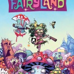 """When Everything She Touches Goes to Hell — """"I Hate Fairyland"""" #1 [Advance Review]"""