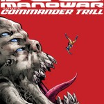 """Exclusive: See the Beginnings of An Archnemesis in """"X-O Manowar: Commander Trill"""" #0 [Preview]"""