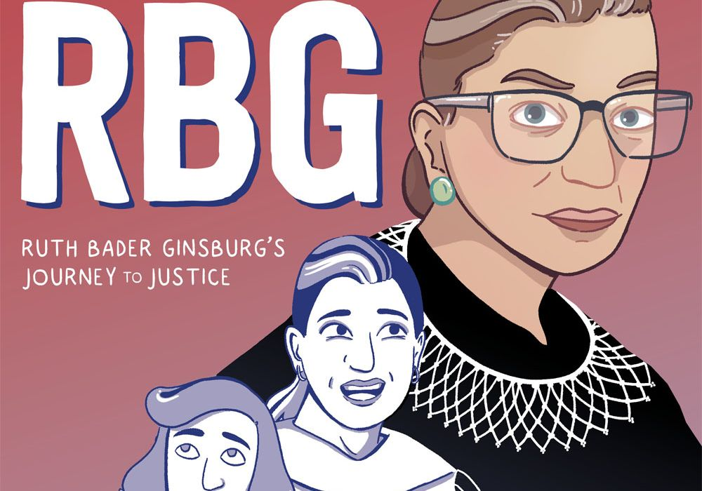 Becoming-RBG: Ruth Bader Ginsburg's Journey to Justice