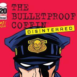 Bulletproof Coffin Disinterred 1 featured