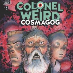 Colonel Weird Cosmagog 1 Featured Image Crook