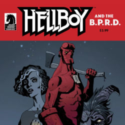 Feature: Hellboy and the B.P.R.D.: Her Fatal Hour and The Sending