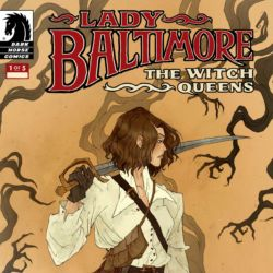 Feature: Lady Baltimore: The Witch Queens #1