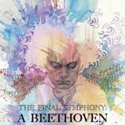 The Final Symphony A Beethoven Anthology featured
