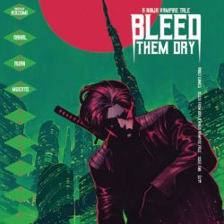 Bleed Them Dry 02 (featured image)