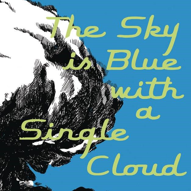 The Sky is Blue With A Single Cloud