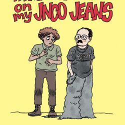 Please Don't Step On My JNCO Jeans Featured