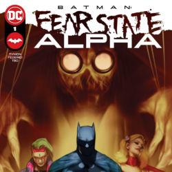 Batman Fear State Alpha featured