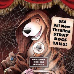 Stray Dogs Dog Days 1 by Trish Forstner