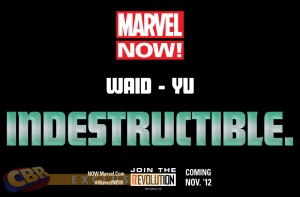 Marvel Now! Indestructible Teaser